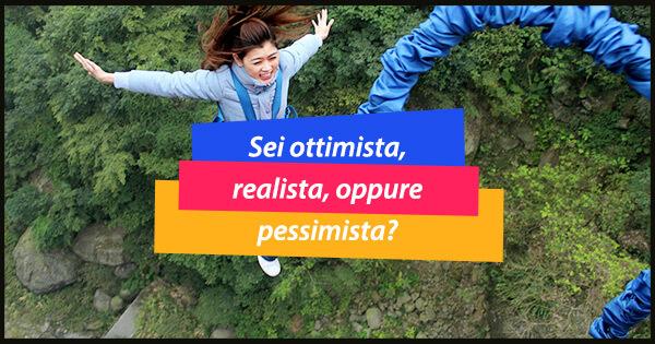 ottimista o pessimista?